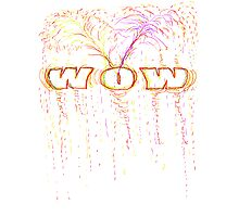 WOW-t Photographic Print