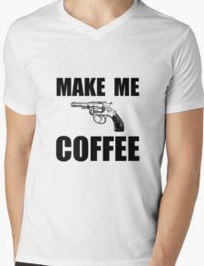Make Me Coffee Mens V-Neck T-Shirt