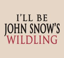 I'll Be John Snow's Wildling  by romysarah