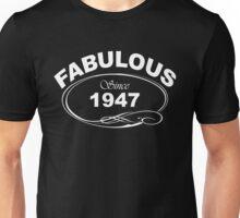 Fabulous Since 1947 Unisex T-Shirt