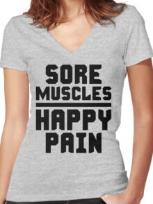 Sore Muscles, Happy Pain Women's Fitted V-Neck T-Shirt