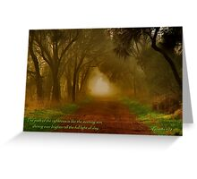 """""""The Path Of The Righteous"""" Greeting Card"""