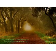 """The Path Of The Righteous"" Photographic Print"
