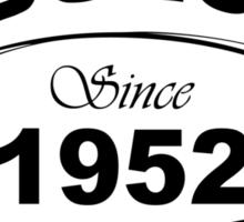 Fabulous Since 1952 Sticker