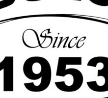Fabulous Since 1953 Sticker