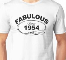 Fabulous Since 1954 Unisex T-Shirt