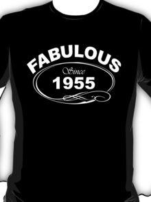 Fabulous Since 1955 T-Shirt