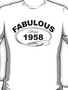 Fabulous Since 1958 T-Shirt