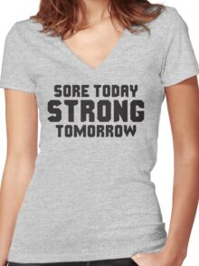 Sore Today, STRONG Tomorrow Women's Fitted V-Neck T-Shirt