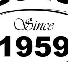 Fabulous Since 1959 Sticker