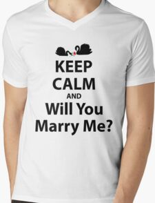Keep Calm And Will You Marry Me? Mens V-Neck T-Shirt
