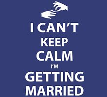 I'Can't Keep Calm I'm Getting Married Tank Top