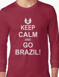 Keep Calm And Go Brazil! Long Sleeve T-Shirt