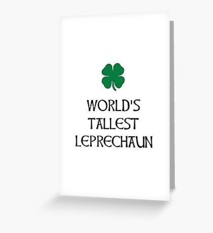 Tallest Leprechaun Greeting Card