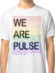 We Are Pulse Classic T-Shirt