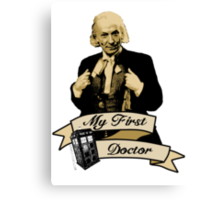 My first Doctor (Who) First 1st William Hartnell Canvas Print