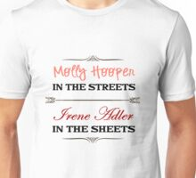 Molly Hooper In the Streets - Irene Adler In the Sheets Unisex T-Shirt