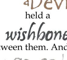Daughter of Smoke and Bones Wishbone Quote Sticker