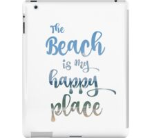 Beach Happy Place Typography iPad Case/Skin
