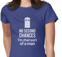 No second chances Womens Fitted T-Shirt