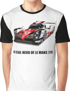 Toyota Le mans 2016 the real hero hommage Graphic T-Shirt