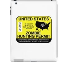 Zombie Hunting Permit 2015/2016 iPad Case/Skin