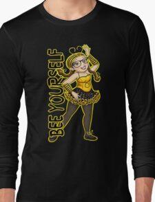 Bee Yourself Long Sleeve T-Shirt