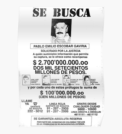 Pablo Escobar wanted poster Poster