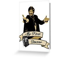 My first Doctor (Who) Third 3rd Jon Pertwee Greeting Card