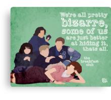 Breakfast Club Quote Canvas Print