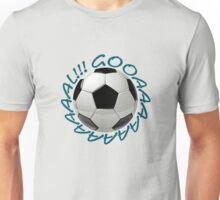 Gooaaaaaaaaaaal!!! Unisex T-Shirt