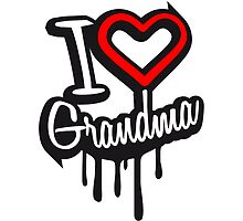I Love Grandma Graffiti Design by Style-O-Mat
