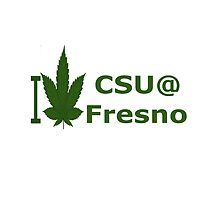 I Love California State University at Fresno by Ganjastan