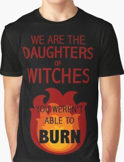 The Daughters of Witches Graphic T-Shirt