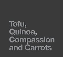 Tofu, Quinoa, Compassion and Carrots by jazzydevil
