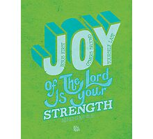 Joy of the Lord Photographic Print