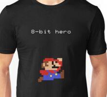 8-bit hero mario Unisex T-Shirt