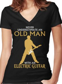 Never Underestimate An Old Man With An Electric Guitar Women's Fitted V-Neck T-Shirt