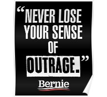 Never Lose Your Sense Of Outrage Poster