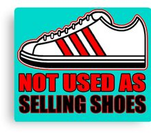 NO SELLING SHOES (6 of 6) Canvas Print