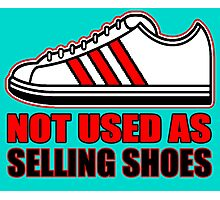 NO SELLING SHOES (6 of 6) Photographic Print