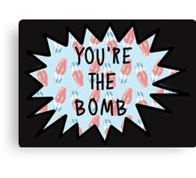 You're the Bomb #4 Canvas Print