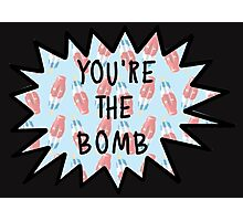 You're the Bomb #4 Photographic Print