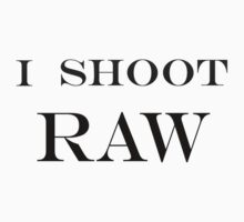 """""I SHOOT RAW""""  (Inverted)  ON SPECIAL!! T-Shirt"