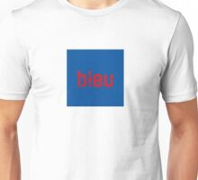 BLEU in ROUGE Unisex T-Shirt