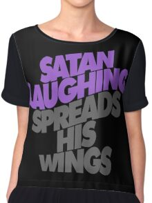 SATAN LAUGHING SPREADS HIS WINGS Chiffon Top