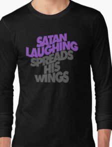 SATAN LAUGHING SPREADS HIS WINGS Long Sleeve T-Shirt