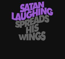 SATAN LAUGHING SPREADS HIS WINGS Unisex T-Shirt