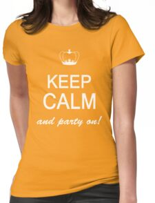 Keep Calm And Party On Womens Fitted T-Shirt