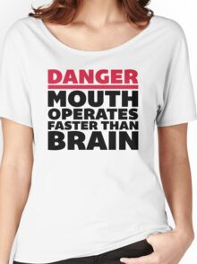 Mouth Faster Than Brain Funny Quote Women's Relaxed Fit T-Shirt